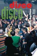 Disco to disco