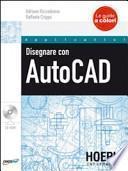Disegnare con AutoCAD