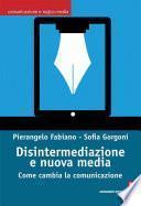 Disintermediazione e nuovi media