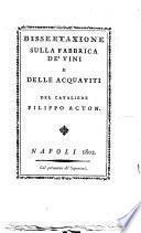 Dissertazione sulla fabbrica de' vini e delle acquaviti
