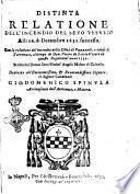 Distinta relatione dell'incendio del seuo Vesuuio alli 16 di decembre 1631 successo. Con la relatione del incendio della citta di Puzzuoli e cause delli terremoti, al tempo di don Pietro de Toleto Vicere in questo regno nell'anno 1534. Scritta dal dottor don Michel'Angelo Masino di Caluello. Dedicata all'eminentissimo ... Gio. Domenico Spinula arciuescouo dell'Acerenza, e Matera