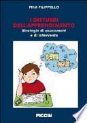 Disturbi dell'apprendimento. Strategie di assessment e di intervento