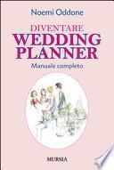 Diventare wedding planner. Manuale completo