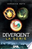 Divergent. La serie (Divergent - Insurgent - Allegiant)
