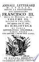 Diviso In Tre Libri Coll'Aggiunta d'un IV. Libro, Di Biblioteca Di Varia Letteratura Straniera. Parte Prima Che Contiene I Primi Due Libri