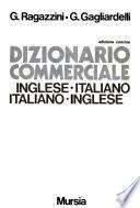 Dizionario commerciale inglese-italiano, italiano-inglese