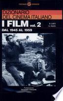 Dizionario del cinema italiano: Dal 1945 al 1959