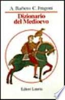 Dizionario del Medioevo