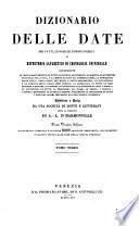 Dizionario delle date, dei fatti, luoghi ed uomini storici, o