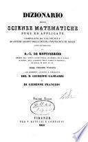 Dizionario delle scienze matematiche pure ed applicate
