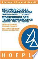 Dizionario delle telecomunicazioni tedesco-italiano, italiano-tedesco
