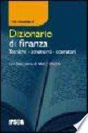 Dizionario di finanza. Tecniche, strumenti, operatori
