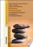 Dizionario di psicoanalisi. Con elementi di psichiatria psicodinamica e psicologia dinamica