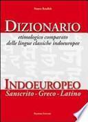 Dizionario etimologico comparato delle lingue classiche indoeuropeo