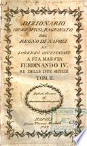 Dizionario geografico ragionato del Regno di Napoli di Lorenzo Giustiniani ... Tom. 1. [-10.]