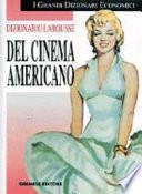 Dizionario Larousse del cinema americano