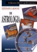 Dizionario Larousse di astrologia