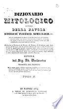 Dizionario mitologico ovvero Della favola, storico, poetico, simbolico ... opera del sig. ab. Declaustre tradotta dal francese ..