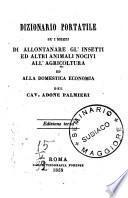 Dizionario portatile su i mezzi di allontanare gl'insetti ed altri animali nocivi all'agricoltura ed alla domestica economia