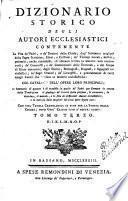 Dizionario storico degli autori ecclesiastici ...