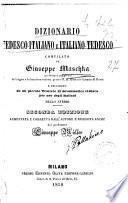 Dizionario tedesco-italiano e italiano-tedesco compilato da Giuseppe Maschka e preceduto da un piccolo Trattato di grammatica tedesca per uso degli italiani dello stesso