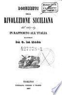 Documenti della rivoluzione Siciliana del 1847-49 in rapporto all'Italia illustrati da G. La Masa