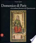 Domenico di Paris e la scultura a Ferrara nel Quattrocento