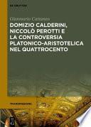 Domizio Calderini, Niccolò Perotti e la controversia platonico-aristotelica nel Quattrocento