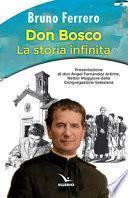 Don Bosco. La storia infinita