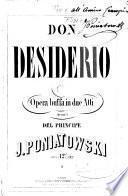 Don Desiderio. Opera buffa in due atti