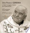 Don Franco Geremia. La fede, il coraggio e l'amore per Civitella Roveto