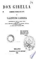 Don Girella commedia storica in 5 atti di Valentino Carrera