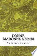 Donne, Madonne e Bimbi