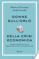 Donne sull'orlo della crisi economica