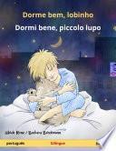 Dorme bem, lobinho – Dormi bene, piccolo lupo (português – italiano)