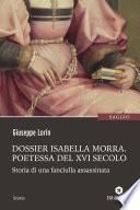Dossier Isabella Morra - Poetessa del XVI secolo