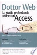 Dottor Web. Lo studio professionale online con Access