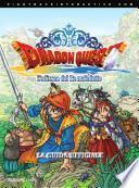 Dragon QuestTM L'odissea del Re maledetto - La Guida Ufficiale