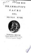 Drammatici sacri del secolo XVIII.