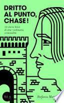 Dritto al Punto, Chase! Vol.3