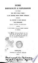 Dubbj difficolta e riflessioni sull'ipotesi del moto della terra e sul sistema delle forze centrali ..
