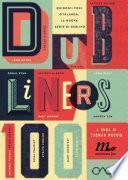 Dubliners 100. Quindici voci d'Irlanda, la nuova Gente di Dublino