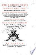 Due ragionamenti del dottore Lodovico Coltellini agli accademici etruschi di Cortona sopra quattro superbi bronzi antichi ... e dedicata a ... Gaetano Antinori ...
