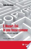 E Mozart finì in una fossa comune