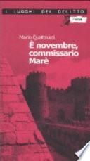 È novembre, commissario Marè. Le inchieste del commissario Marè