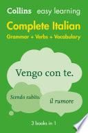 Easy Learning Italian Complete Grammar, Verbs and Vocabulary (3 books in 1) (Collins Easy Learning Italian)