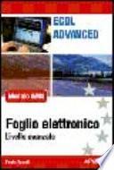 ECDL Advanced. Modulo AM4. Foglio elettronico