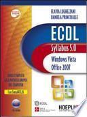 ECDL. Syllabus 5.0. Windows Vista, Office 2007