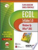 ECDL. Syllabus 5.0. Windows XP, Office 2002. Con CD-ROM