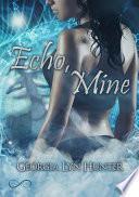 Echo, Mine